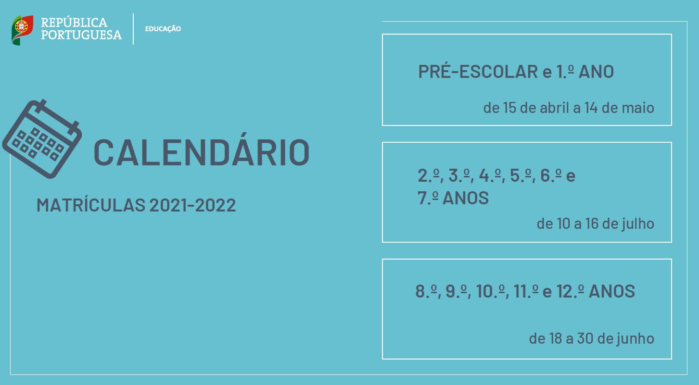 Calendário de matrículas 2021-2022